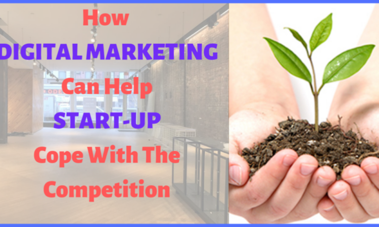 How digital market can help startup cope with the competition